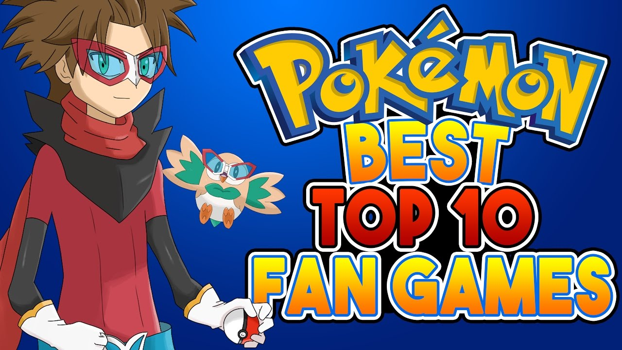 Photo of The Top 10 Best Pokemon Fan Games In 2020