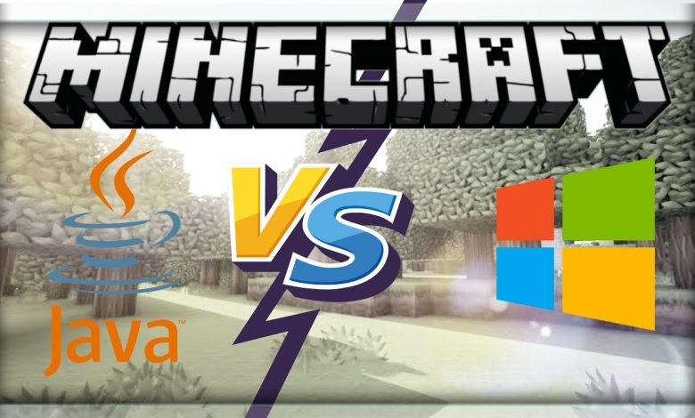 Minecraft Windows 10 vs. Java version in 2020